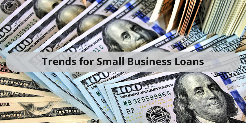 Trends for Business Loans