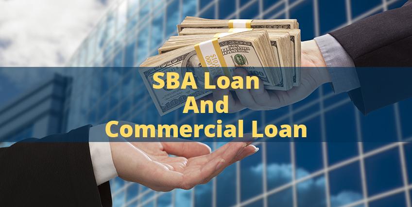 SBA loan and Commercial Loan