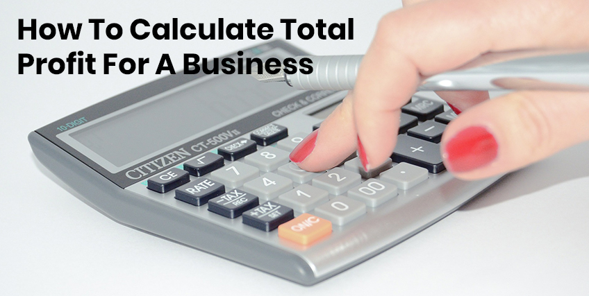 Total Profit for a Business