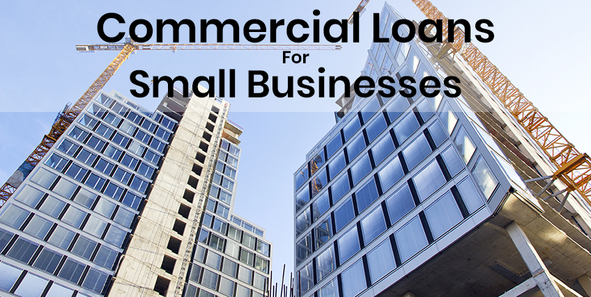 Commercial Loans for Small Businesses