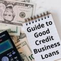 Good Credit Business Loans